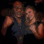 Is Ronda Rousey today Mike Tyson yesterday